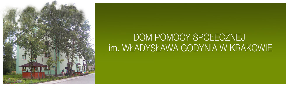 Dom Pomocy Społecznej im. Władysława Godynia w Krakowie